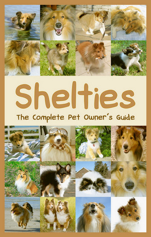 The Pet Owner's Guide to Shelties